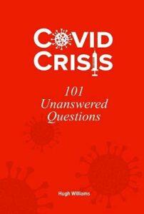 Hugh Williams: Covid Crisis, 101 Unanswered Questions